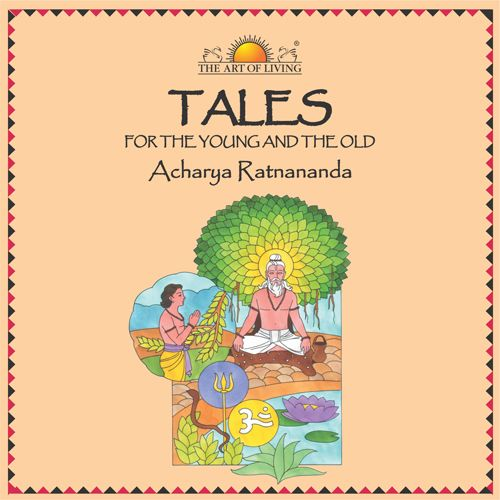 Tales for the Young and the Old in English story books by art of living