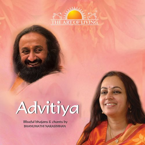 Advitiya Vol.1-2 - Art of living Bhajans Bhanumati Narasimhan