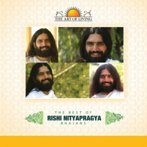 art of living bhajans by rishi nitya pragya