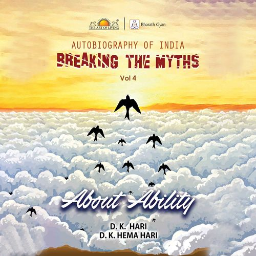 Breaking The Myths by D K Hari Books on autobiography of India about Ability