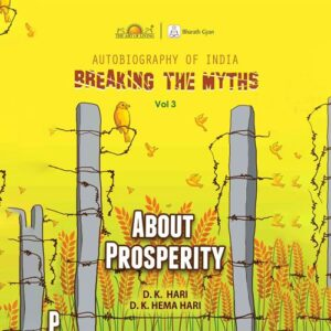 Breaking The Myths by D K Hari book on autobiography of India About Prosperity