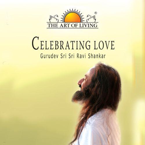 Celebrating love spiritual book in English by Sri Sri Ravishankar