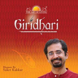 Giridhari album by Saket Kakkar