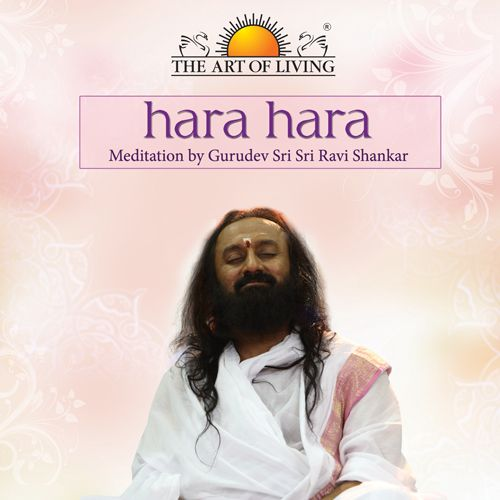 hara hara meditation by art of living