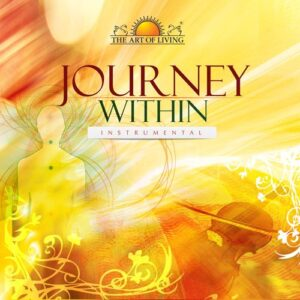 Journey within album by art of living