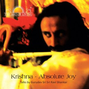 Krishna: The Absolute Joy book in english by art of living includes lord krishna stories