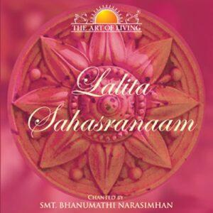 lalitha sahasranamam,Lalita Sahasranaama Chants - Bhanumathi Narasimhan