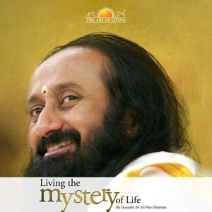 Living the Mystery of Life in english book by art of living