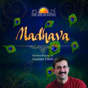Madhava Krishna Song album by Gautam Dabir