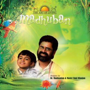 Madhuban album by Dr. Manikantan