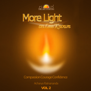 More Light on Less Known spiritual book by sri sri ravishankar Vol. 2 - English