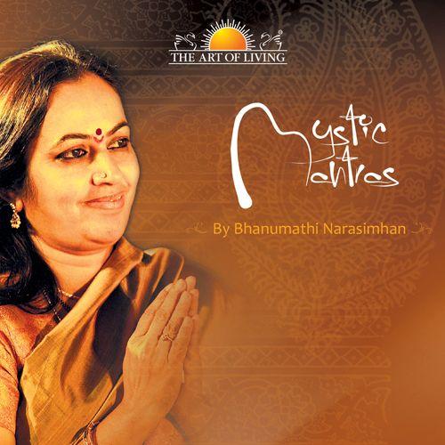 shyamala dandakam,lakshmi ashtothram,Durga devi stotram,Mystic Mantra album by Bhanu didi