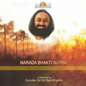 narad bhakti sutra vol 1-8 art of living