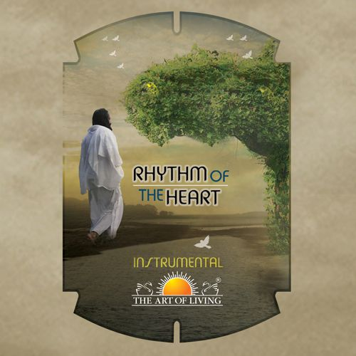 Rhythm of the heart album by art of living