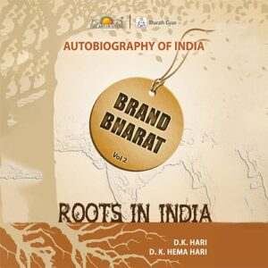 Brand Bharat - Vol 2 roots in India,Ancient Indian Knowledge