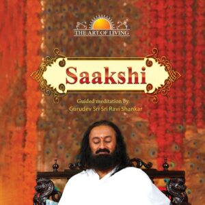 Saakshi Meditation by art of living