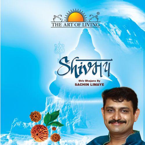 Shivmaye Vol.1-2 -Shiv Bhajan album by Sachin Limaye