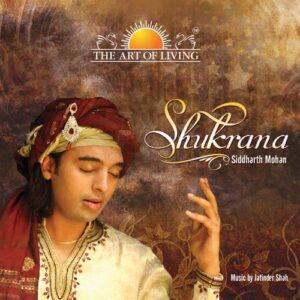 Shukrana album by Siddharth Mohan