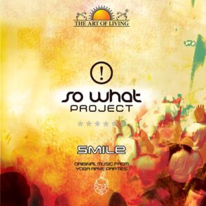 So what-smile album by art of living