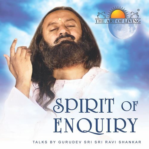 Spirit of Enquiry in English spiritual book by art of living
