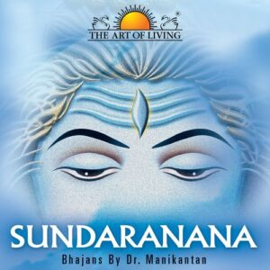 Sundaranana bhajan art of living