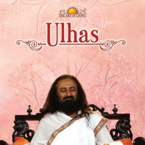 Ulhas Meditation by Sri Sri