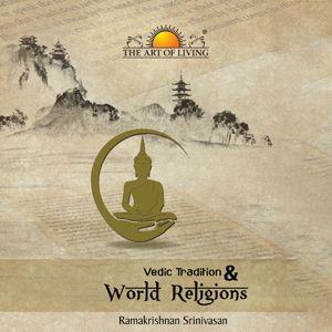 Best book on world religions and vedic tradition in english by art of living