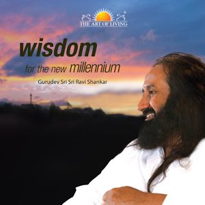 Wisdom for the New Millennium in English by Sri Sri Ravishankar