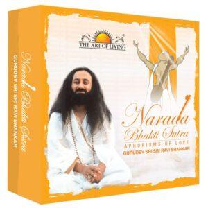 narad bhakti sutra art of living